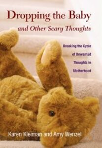 Foto Cover di Dropping the Baby and Other Scary Thoughts, Ebook inglese di Karen Kleiman,Amy Wenzel, edito da