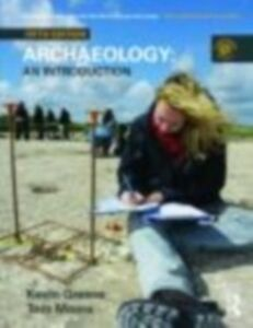 Ebook in inglese Archaeology: An Introduction Greene, Kevin , Moore, Tom