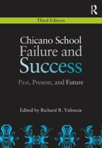 Foto Cover di Chicano School Failure and Success, Ebook inglese di  edito da