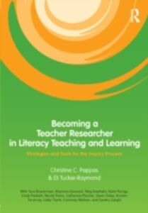 Ebook in inglese Becoming a Teacher Researcher in Literacy Teaching and Learning