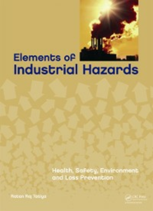 Ebook in inglese Elements of Industrial Hazards Tatiya, Ratan Raj