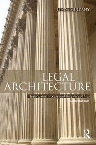 Foto Cover di Legal Architecture, Ebook inglese di Linda Mulcahy, edito da