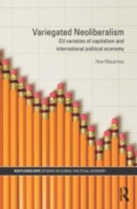 Ebook in inglese Variegated Neoliberalism Macartney, Huw
