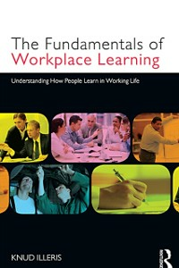 Ebook in inglese Fundamentals of Workplace Learning Illeris, Knud