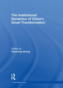 Ebook in inglese Institutional Dynamics of China's Great Transformation -, -