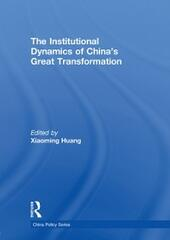 Institutional Dynamics of China's Great Transformation