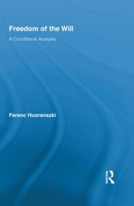 Ebook in inglese Freedom of the Will Huoranszki, Ferenc