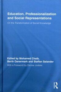 Foto Cover di Education, Professionalization and Social Representations, Ebook inglese di  edito da