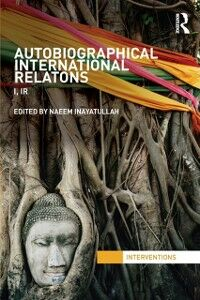 Ebook in inglese Autobiographical International Relations -, -