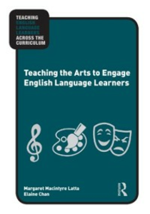 Ebook in inglese Teaching the Arts to Engage English Language Learners Chan, Elaine , Latta, Margaret Macintyre