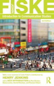 Ebook in inglese Introduction to Communication Studies Fiske, John