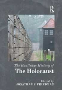 Ebook in inglese Routledge History of the Holocaust -, -