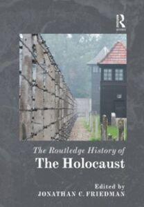 Foto Cover di Routledge History of the Holocaust, Ebook inglese di  edito da