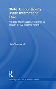 Ebook in inglese State Accountability under International Law Yarwood, Lisa