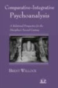 Ebook in inglese Comparative-Integrative Psychoanalysis Willock, Brent