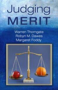 Ebook in inglese Judging Merit Dawes, Robyn M. , Foddy, Margaret , Thorngate, Warren