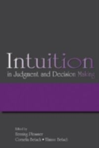 Ebook in inglese Intuition in Judgment and Decision Making -, -