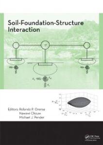 Foto Cover di Soil-Foundation-Structure Interaction, Ebook inglese di  edito da CRC Press