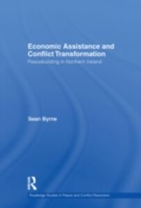 Ebook in inglese Economic Assistance and Conflict Transformation Byrne, Sean
