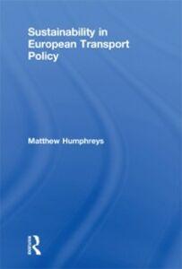 Ebook in inglese Sustainability in European Transport Policy Humphreys, Matthew