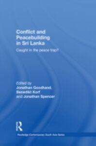 Foto Cover di Conflict and Peacebuilding in Sri Lanka, Ebook inglese di  edito da