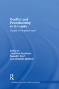 Ebook in inglese Conflict and Peacebuilding in Sri Lanka -, -