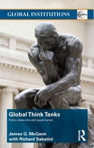 Ebook in inglese Global Think Tanks McGann, James , Sabatini, Richard