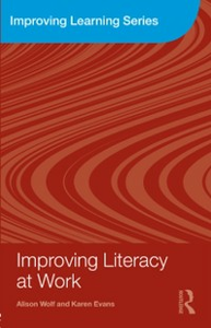Ebook in inglese Improving Literacy at Work Evans, Karen , Wolf, Alison