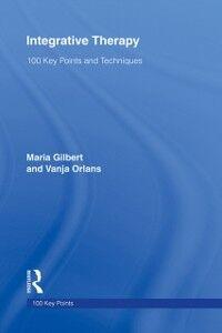 Foto Cover di Integrative Therapy, Ebook inglese di Maria Gilbert,Vanja Orlans, edito da