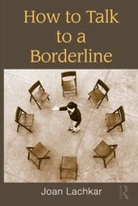 Ebook in inglese How to Talk to a Borderline Lachkar, Joan