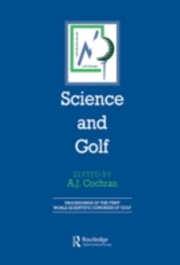 Ebook in inglese Science and Golf (Routledge Revivals) -, -