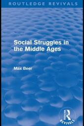 Social Struggles in the Middle Ages (Routledge Revivals)