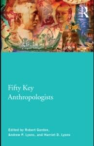 Ebook in inglese Fifty Key Anthropologists -, -