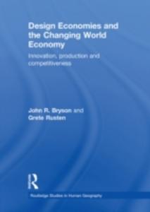 Ebook in inglese Design Economies and the Changing World Economy Bryson, John R. , Rusten, Grete