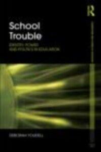Ebook in inglese School Trouble Youdell, Deborah