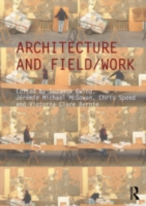 Ebook in inglese Architecture and Field/Work -, -