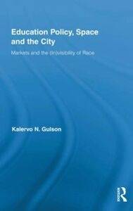 Ebook in inglese Education Policy, Space and the City Gulson, Kalervo N.
