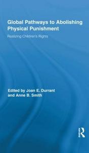 Ebook in inglese Global Pathways to Abolishing Physical Punishment -, -
