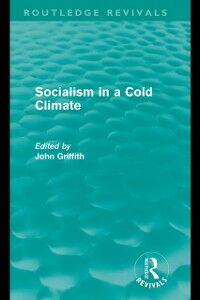 Ebook in inglese Socialism in a Cold Climate -, -
