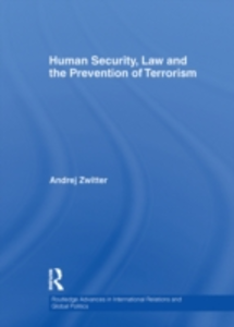 Ebook in inglese Human Security, Law and the Prevention of Terrorism Zwitter, Andrej