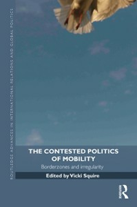 Ebook in inglese Contested Politics of Mobility -, -