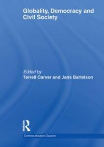 Foto Cover di Globality, Democracy and Civil Society, Ebook inglese di  edito da