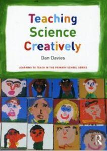 Ebook in inglese Teaching Science Creatively Davies, Dan