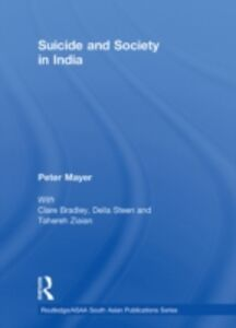 Ebook in inglese Suicide and Society in India Mayer, Peter