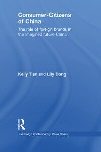 Ebook in inglese Consumer-Citizens of China Dong, Lily , Tian, Kelly