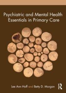 Foto Cover di Psychiatric and Mental Health Essentials in Primary Care, Ebook inglese di Betty D. Morgan,Lee Ann Hoff, edito da