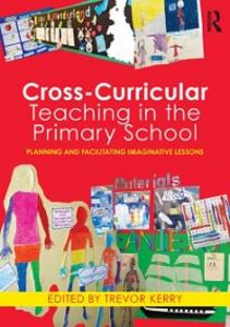 Ebook in inglese Cross-Curricular Teaching in the Primary School -, -