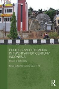 Ebook in inglese Politics and the Media in Twenty-First Century Indonesia