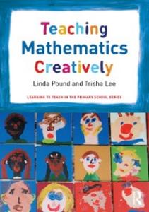 Ebook in inglese Teaching Mathematics Creatively Lee, Trisha , Pound, Linda