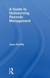 Guide to Outsourcing Records Management
